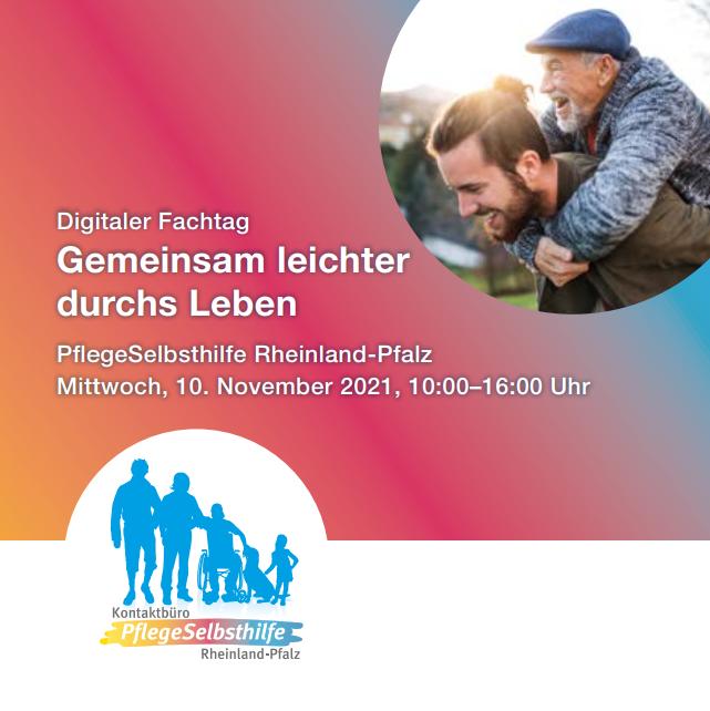 """PflegeSelbsthilfe lädt zu digitalem Fachtag: """"Gemeinsam leichter durchs Leben"""""""